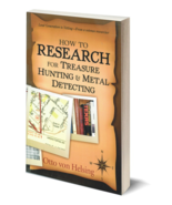 How To Research For Treasure Hunting and Metal Detecting - $19.95