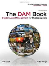 The DAM Book: Digital Asset Management for Photographers Krogh, Peter - $19.75
