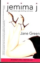 """Jemima I """"A novel about Ugly-ducklings and Swans"""" By Jane Green - $4.95"""