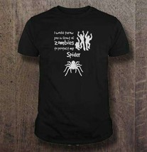I Would Throw You In Front Of Zombies To Protect My Spider Men Shirt - $15.98+