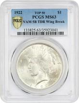 1922 $1 PCGS MS63 (VAM 5B TDR Wing Break) - Peace Silver Dollar - $756.60