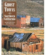 Ghost Towns of Northern California - $19.95
