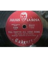 """10"""" 78 rpm RECORD CADENCE 1232 JULIUS LA ROSA EH CUMPARI / TILL THEYVE A... - £7.62 GBP"""