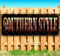 SOUTHERN STYLE Advertising Vinyl Banner Flag Sign Many Sizes USA - $11.39+