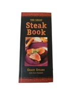 The Great Steak Book by  Grady Spears with Tori Randall Hardcover - $12.26