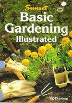 Basic Gardening Illustrated Sunset Books - $3.71