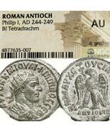Philip I Tetradrachm NGC Certifié Haut Grade Au Aigle Ancien Romain Empi... - $359.09
