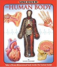Uncover the Human Body: An Uncover It Book Luann Colombo and Jennifer Fa... - $12.86