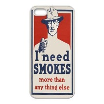 WORLD WAR 1 I NEED SMOKES Apple Iphone Case 4/4s 5/5s 5c 6 or 6 Plus 6s ... - $7.96