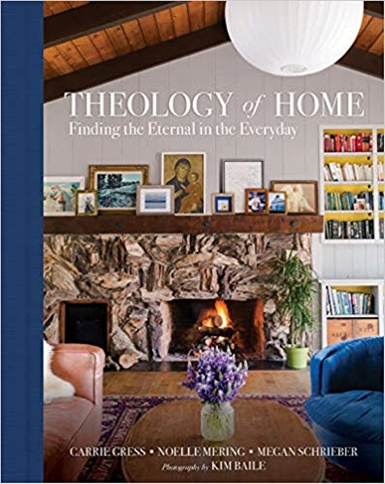 Theology of home finding the eternal in the everyday 5