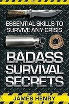 Badass Survival Secrets Book Essential Survival Skills - $18.65