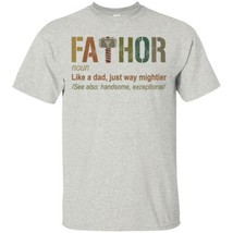 Fathor Noun Like A Dad Just Way Mightier Men Shirt S-6XL - $15.98+