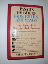 Panati's parade of fads, follies, and manias: The origins of our most cherished  image 1
