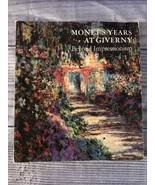 Monet's Years At Giverny: Beyond Impressionism, Paperback, English - $5.99