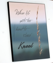 Kneel Inspirational Decorative 16 in x 20 in Wall Hanging Board - $69.99