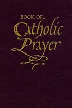 Book of Catholic Prayer (Deluxe Edition) by Fr. Edmond Bliven