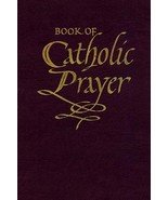 Book of Catholic Prayer (Deluxe Edition) by Fr. Edmond Bliven  - $24.98
