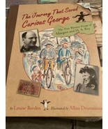 Journey That Saved Curious George:The True Wartime Escape of Margret and... - $4.94