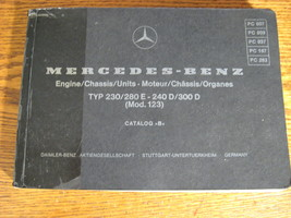 Mercedes-Benz Type 230 280E 240D 300D Engine Chassis Parts Manual W123 1... - $68.61