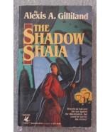 The Shadow Shaia Gilliland, Alexis A. - $3.71