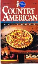 Pillsbury Classic Cookbook, Country American, Scratch Recipes Plus, 1983... - $2.25