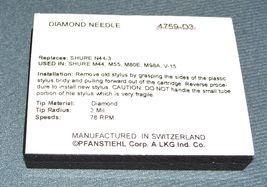 TURNTABLE STYLUS 78 RPM for SHURE M44-3 M44 N44-3 M44 M55 M80E M98A 4759-D3 image 3