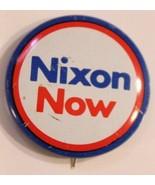 Nixon Now Pinback Button Political Richard Nixon President Vintage - $5.93