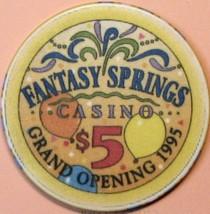 $5 Casino Chip. Fantasy Springs, Indio, CA. Grand Opening 1995. S34. - $6.50