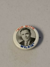 VINTAGE WIN WITH WILKIE WENDELL PIN BUTTON BADGE Pin-Back Campaign Politics - $18.69