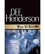 The Witness By Dee Henderson Paperback Book 2006 - $16.00