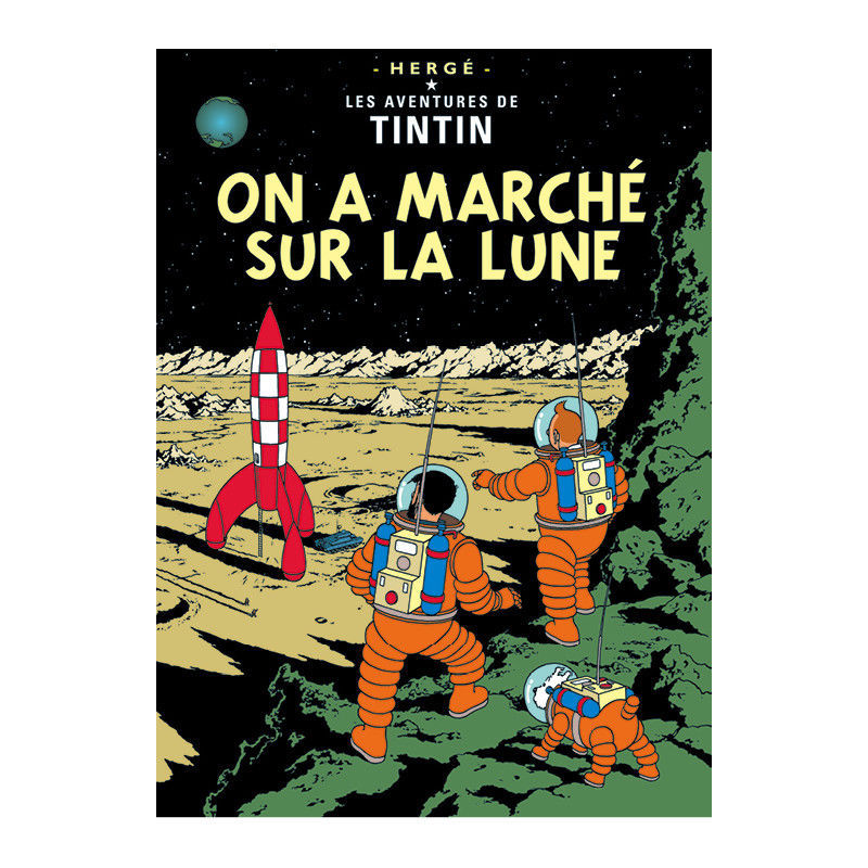 TINTIN & EXPLORERS ON THE MOON POSTER NEW ON A MARCHE SUR LA LUNE