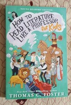 How to Read Literature Like a Professor : For Kids, Paperback by Foster,... - $7.92