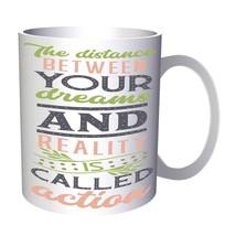 The Distance Between Your Dreams 11oz Mug t348 - £8.51 GBP