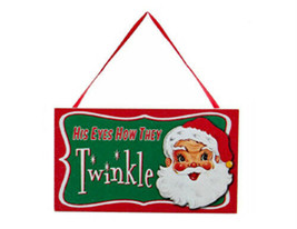 "KURT S. ADLER ""HIS EYES HOW THEY TWINKLE"" WOODEN SIGN GLITTER CHRISTMAS ... - $5.88"
