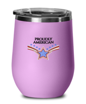 Independence Day Wine Glass PROUDLY AMERICAN LtPurple-WG  - $25.95