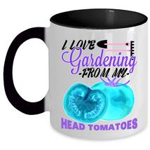 From My Head Tomatoes Coffee Mug, I Love Gardening Accent Mug - $19.99+