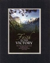 Faith is the Victory. . . 8 x 10 Inches Biblical/Religious Verses set in Double  - $11.14