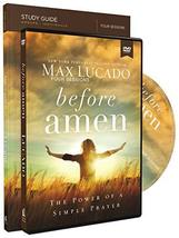 Before Amen Study Guide with DVD: The Power of a Simple Prayer [Paperbac... - $40.52