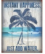 New Instant Happiness Just Add Water Decorative Metal Tin Sign Beach - $9.41