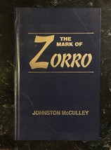 The Mark of Zorro by Johnston McCulley hardback - $31.36