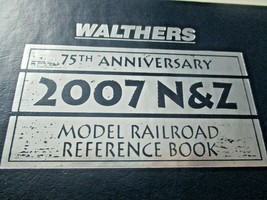 Walthers # 913-2470 2007 75th Anniversary Hard Cover # 76 of 537 Catalog N & Z image 2