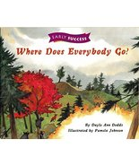 Where does Everybody Go Early Success Level 1 Book 19: Early Success (Re... - $19.75