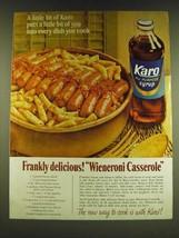 1966 Karo Syrup Ad - Frankly Delicious! Wieneroni Casserole - $14.99