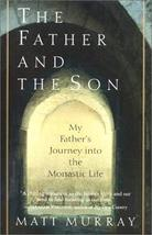 The Father and the Son: My Father's Journey into the Monastic Life [Oct ... - $9.50