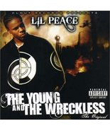 The Young & the Wreckless by Lil Peace CD NEW - $12.98