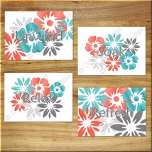 Coral Teal Gray Wall Art Bathroom Prints/Picture Quotes Decor Floral Relax Soak+ - $13.99