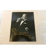 Frank Sinatra 80 Years My Way Program Book from Sunday November 19, 1995 - $148.50