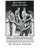 But for the grace of God: Milledgeville : [the inside story of the world... - $147.51