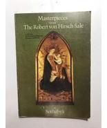 MASTERPIECES FROM THE ROBERT VON HIRSCH SALE at SOTHEBY'S (AUCTION) CAT... - $14.01