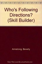 Who's Following Directions (Skill Builder) Armstrong, Beverly